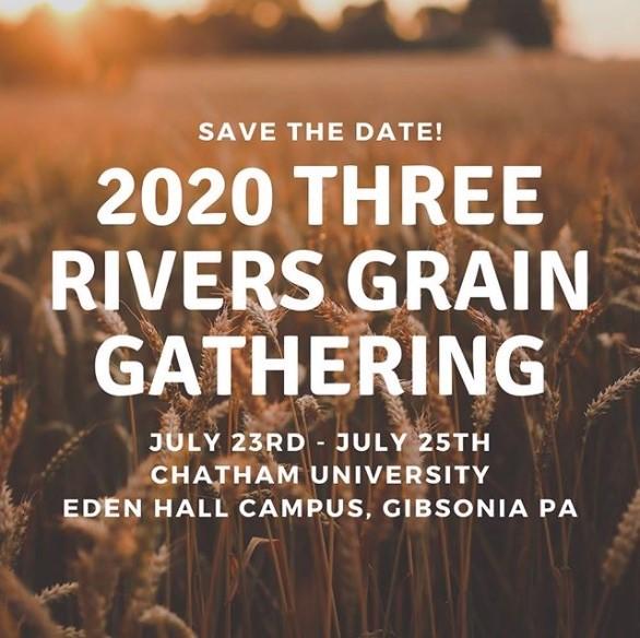 2020 Three Rivers Grain Gathering