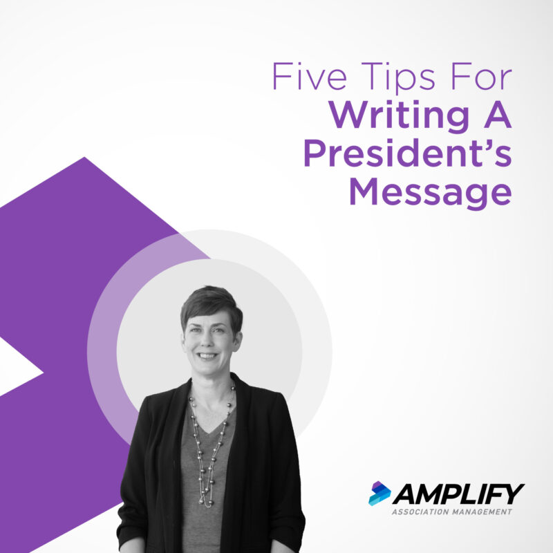 5 Tips For Writing A President's Message