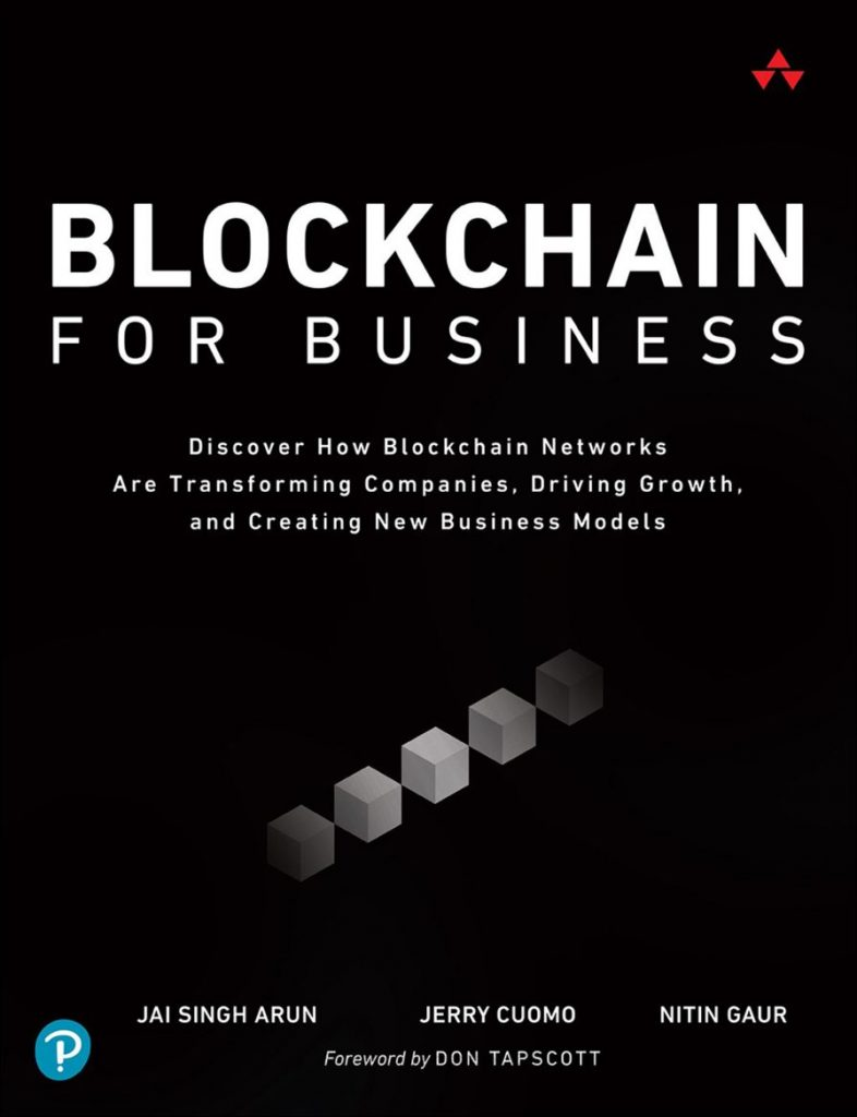 Blockchain for Business: Discover How Blockchain Networks are Transforming Companies, Driving Growth, and Creating New Business Models