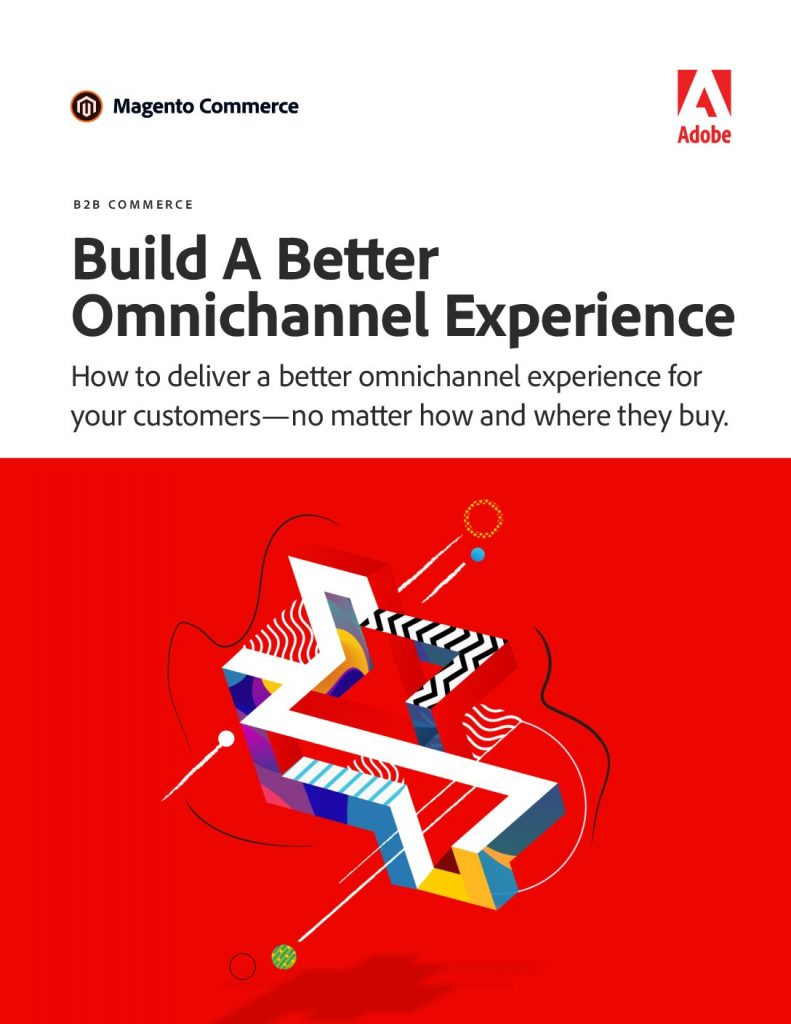 Build A Better Omnichannel Experience