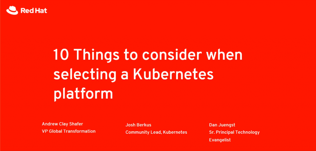 10 important things to consider when selecting a Kubernetes platform