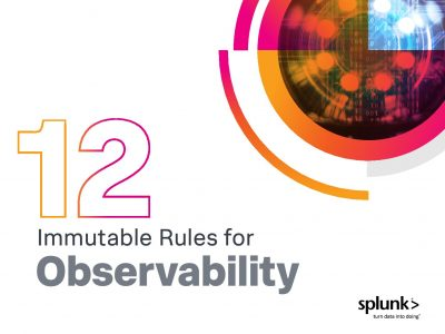 12 Immutable Rules for Observability