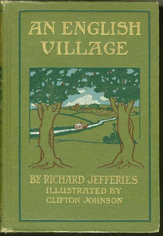 An English Village: A New Edition of Wild Life in a Southern County / Richard Jefferies picture number 1