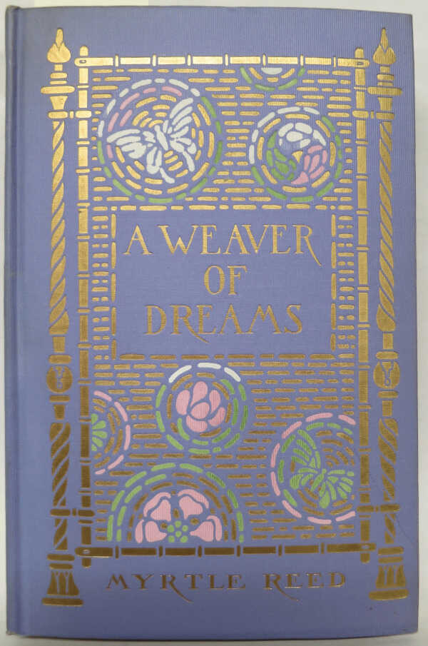 A Weaver of Dreams / Myrtle Reed picture number 1