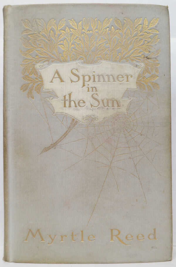 A Spinner in the Sun / Myrtle Reed picture number 1