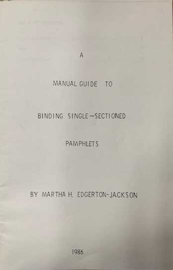 A manual guide to binding single-sectioned pamphlets picture number 1