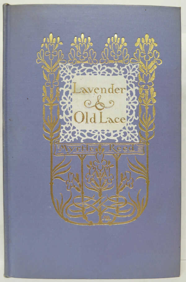 Lavender and Old Lace / Myrtle Reed picture number 1