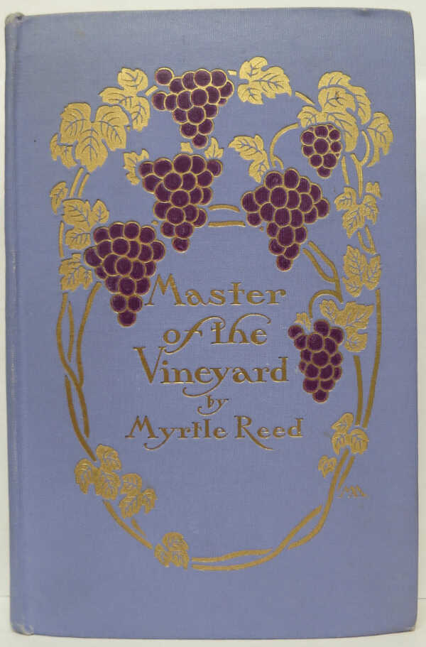 Master of the Vineyard / Myrtle Reed picture number 1