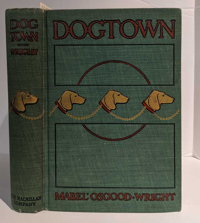 Dogtown: Being Some Chapters from the Annals of the Waddles Family, Set Down in the Language of Housepeople / Mabel Osgood Wright picture number 1