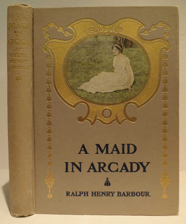 A Maid in Arcady / Ralph Henry Barbour picture number 1
