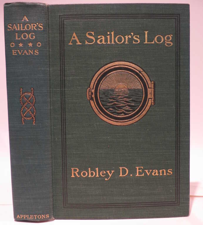 A sailor's log : recollections of forty years of naval life / by Robley D. Evans. picture number 1