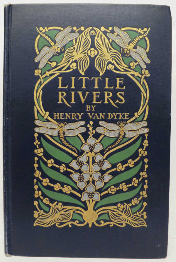 Little Rivers: A Book of Essays in Profitable Idleness / Henry Van Dyke picture number 1