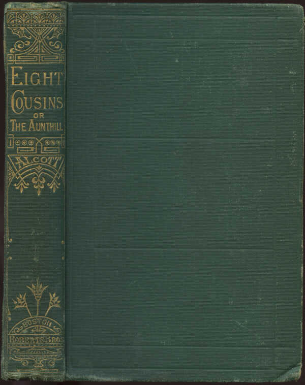 Eight cousins; Or, The Aunt-Hill / Louisa M. Alcott picture number 1