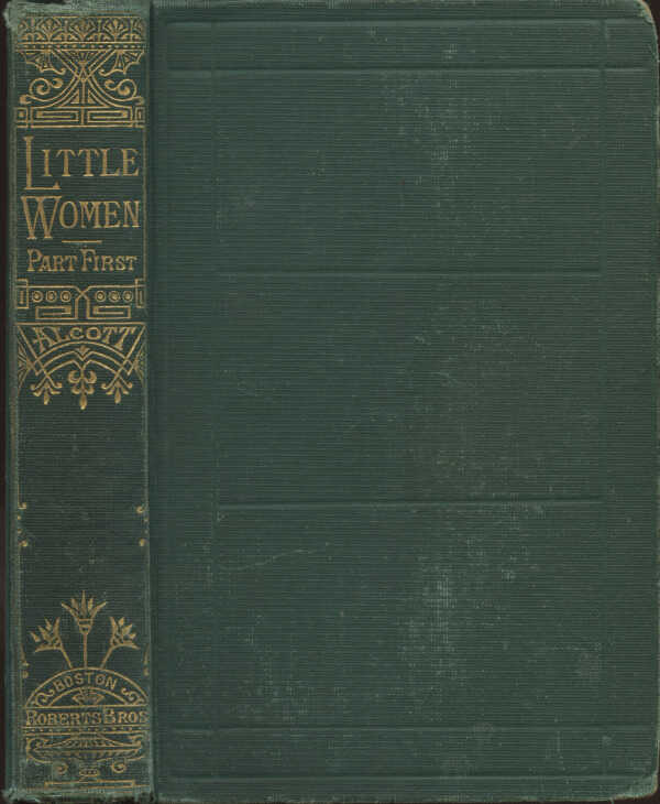 Little Women; Or, Meg, Jo, Beth, and Amy. Part First / Louisa M. Alcott picture number 1