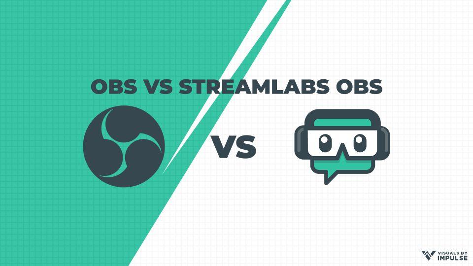 Streamlabs OBS vs. OBS Performance Breakdown