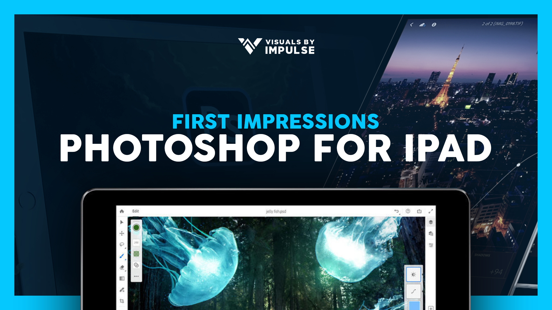 Photoshop for iPad Our First Impressions