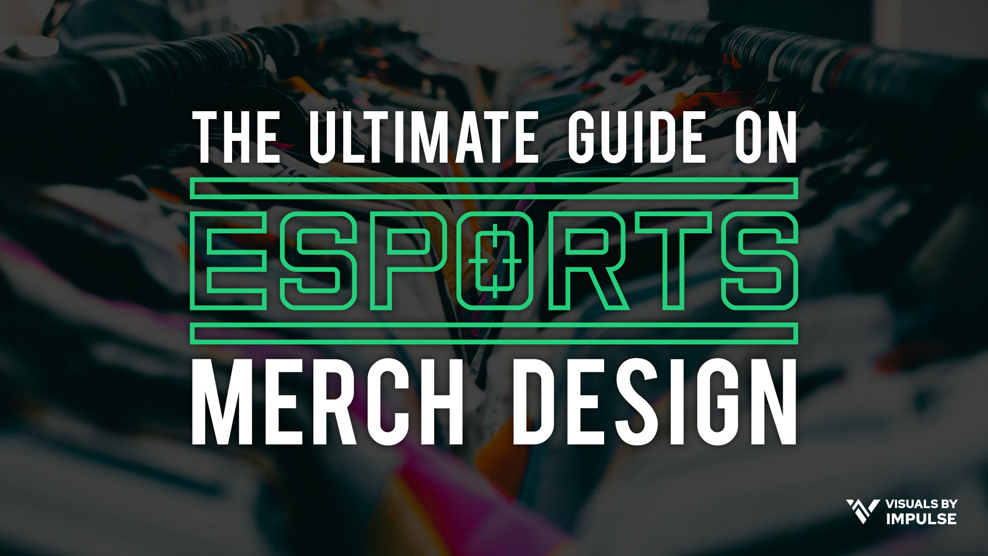 Esports Merch Design The Ultimate Guide To Apparel