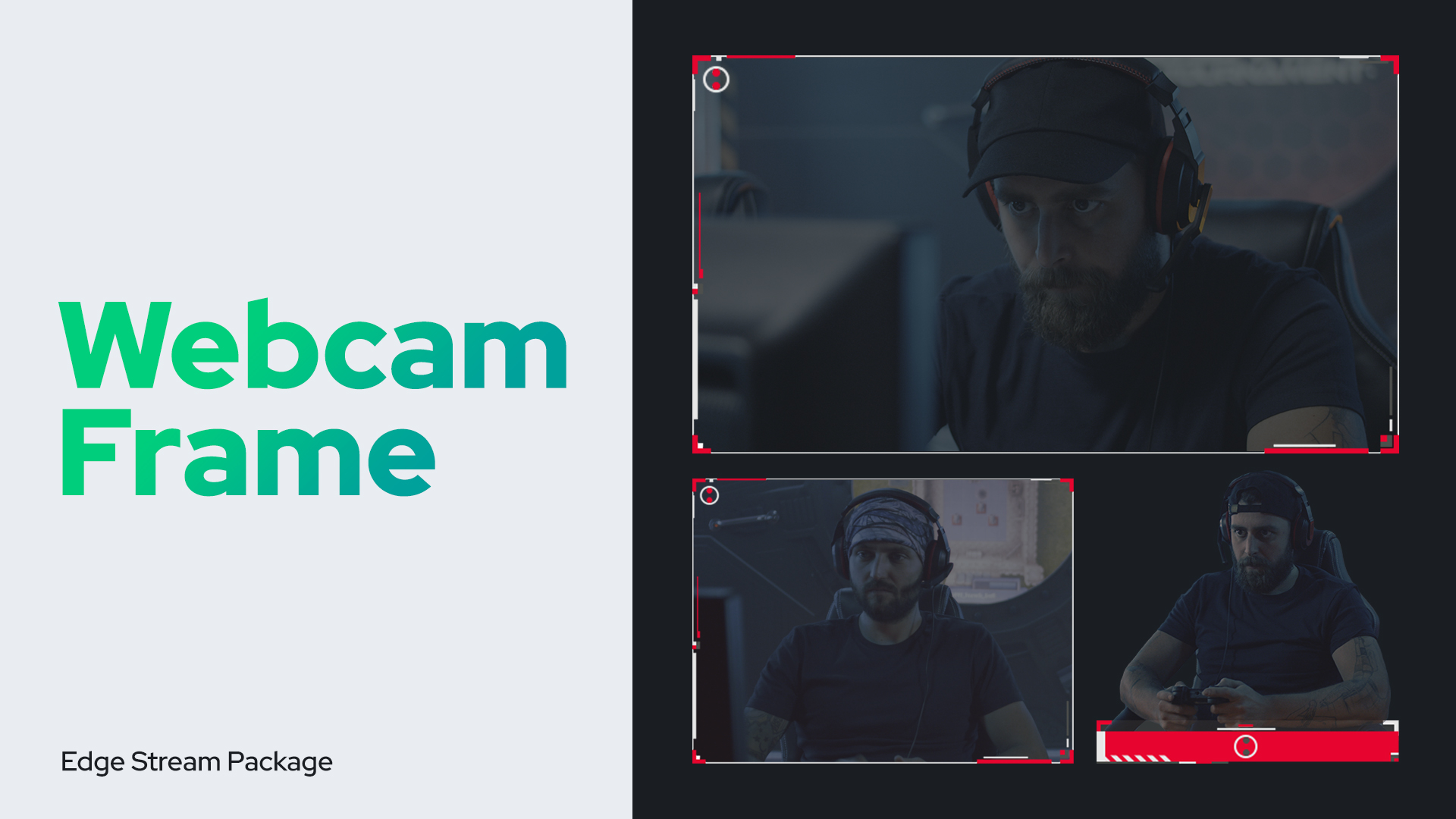 Three Streamer Webcam Frame Examples in different sizes