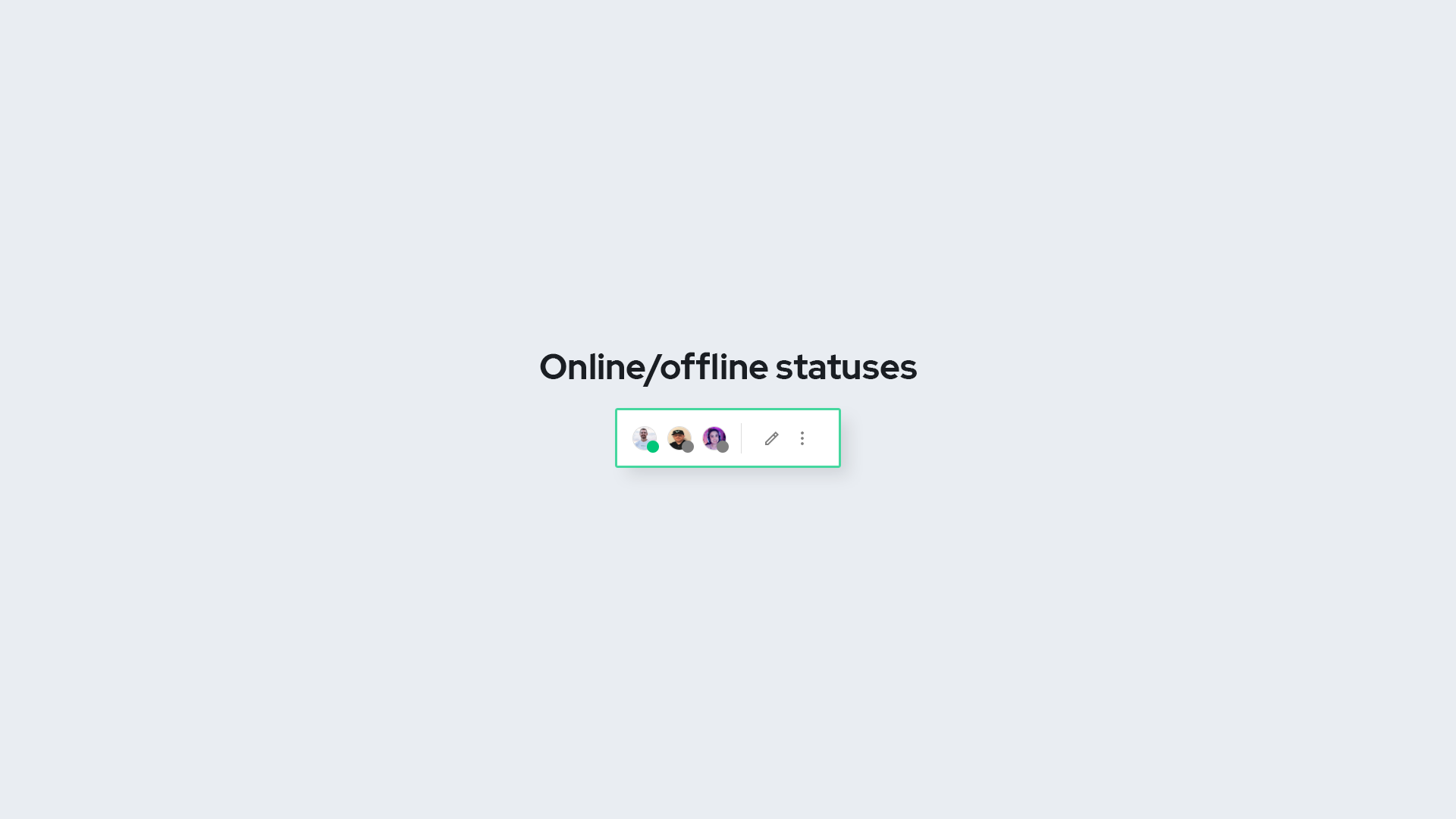 Online offline statuses