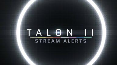 Talon II Stream Alerts