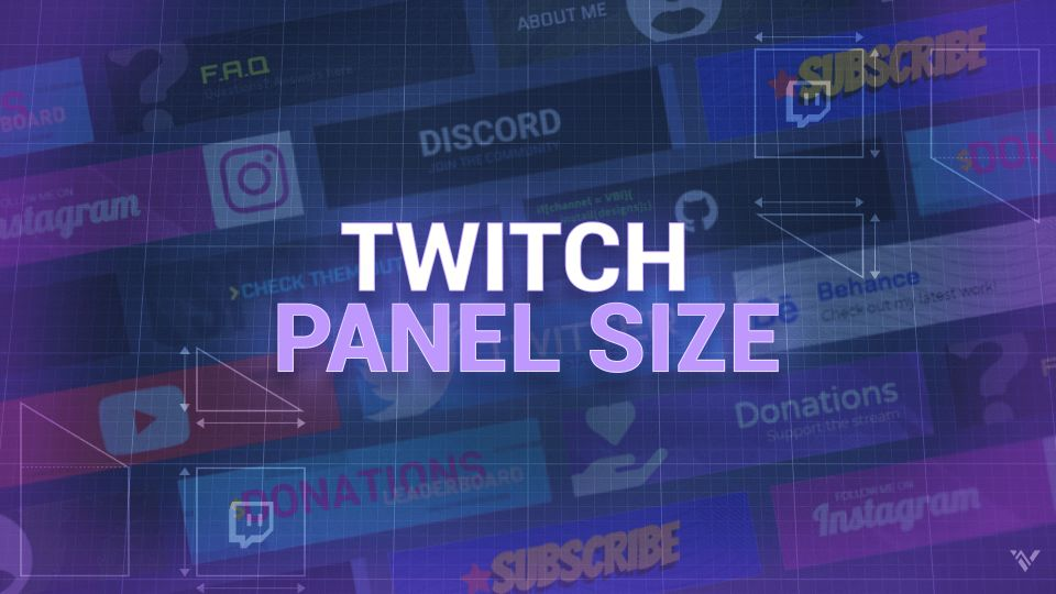 Twitch Panel Size Guide