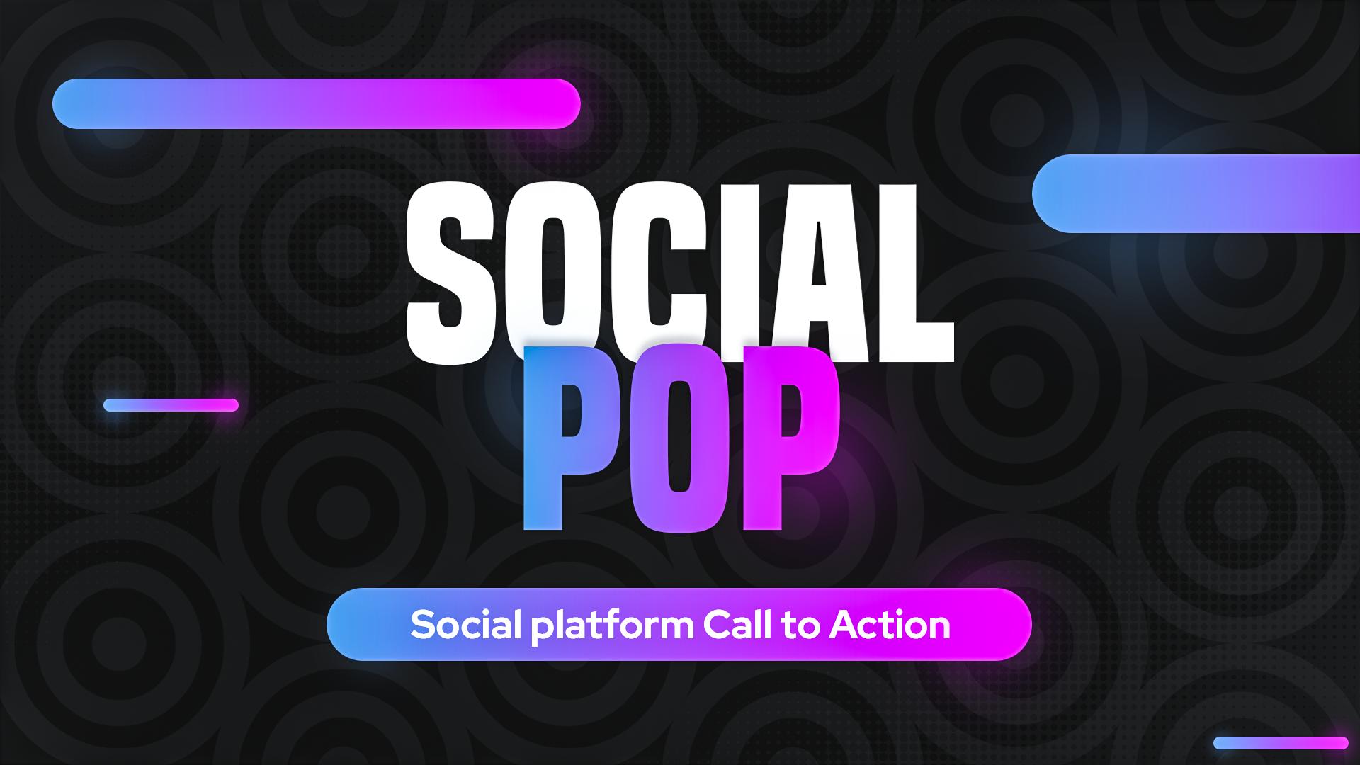 SocialPop Social Callouts