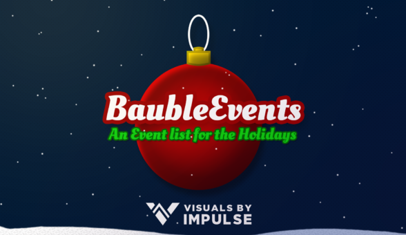 Bauble Events Animated Event List - Visuals by Impulse