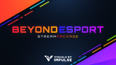 Beyond Esports Stream Package - Visuals by Impulse