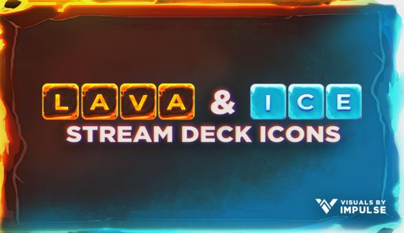 Lava & Ice Stream Deck Icons - Visuals by Impulse