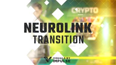 Neurolink Stream Transition - Visuals by Impulse
