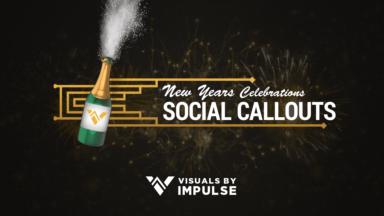 2020 Social Callouts - Visuals by Impulse