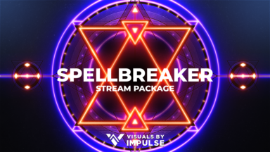 Spellbreaker Stream Package - Visuals by Impulse