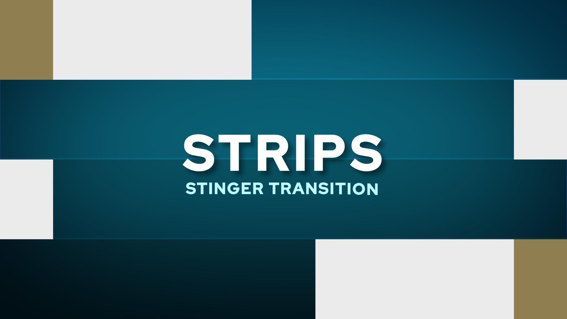 Strips Stinger Transition