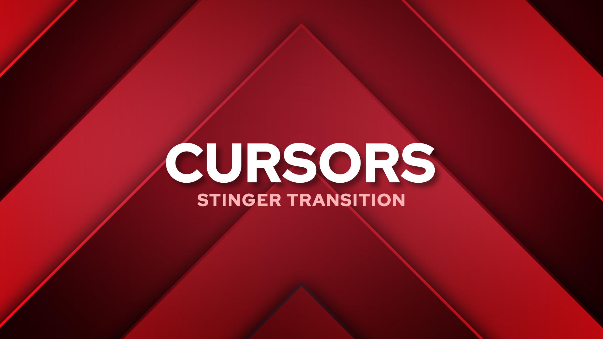 Cursors Stinger Transition