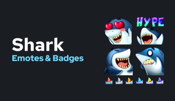 Shark - Emotes & Badges