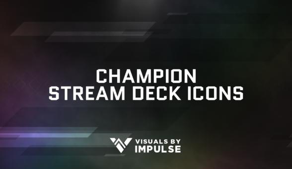 Champion Stream Deck Icons - Visuals by Impulse
