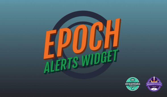 Epoch Alerts Widget - Visuals by Impulse