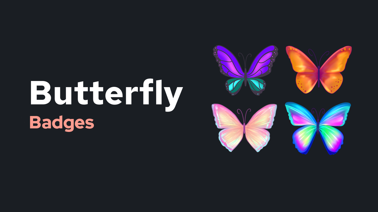 Butterfly Badges
