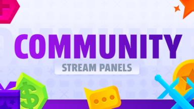 Community Stream Panels