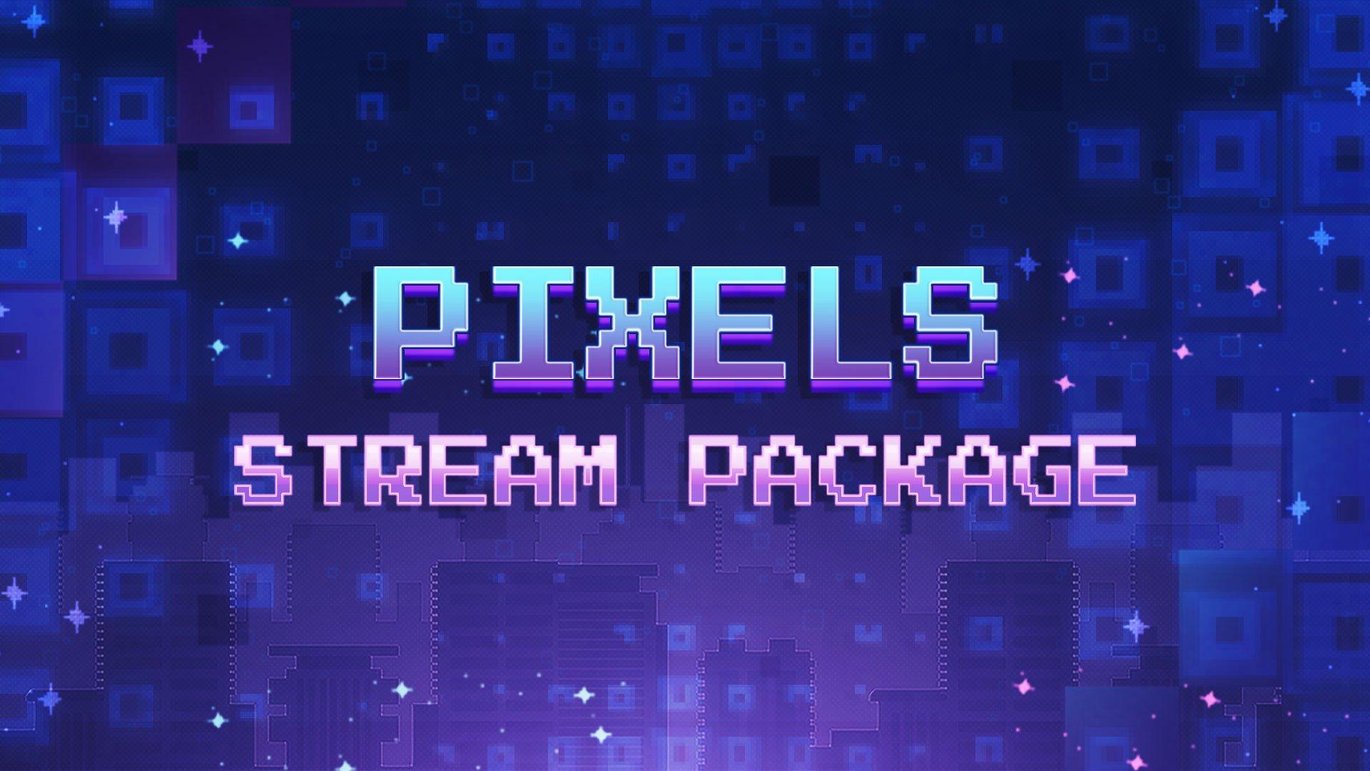 Pixels Stream Package Thumbnail