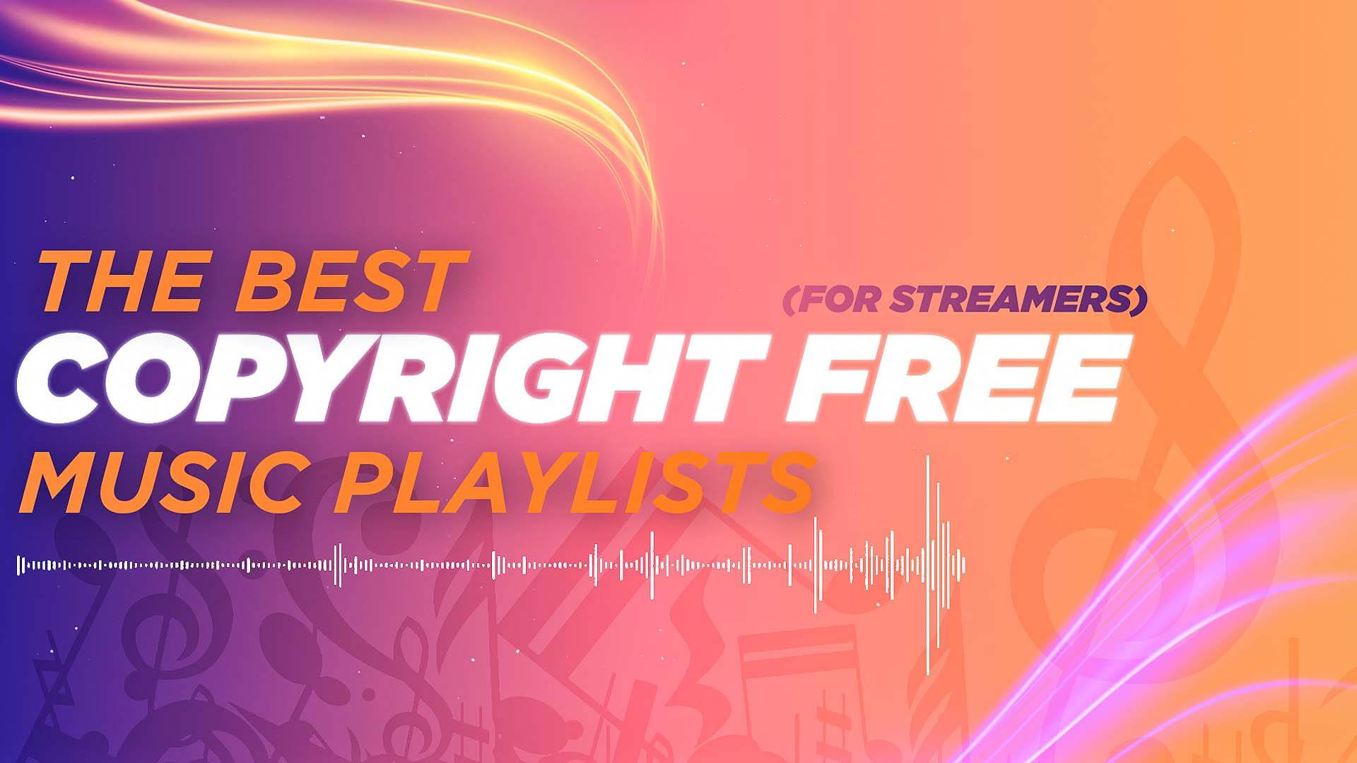 best copyright free music for twitch streamers