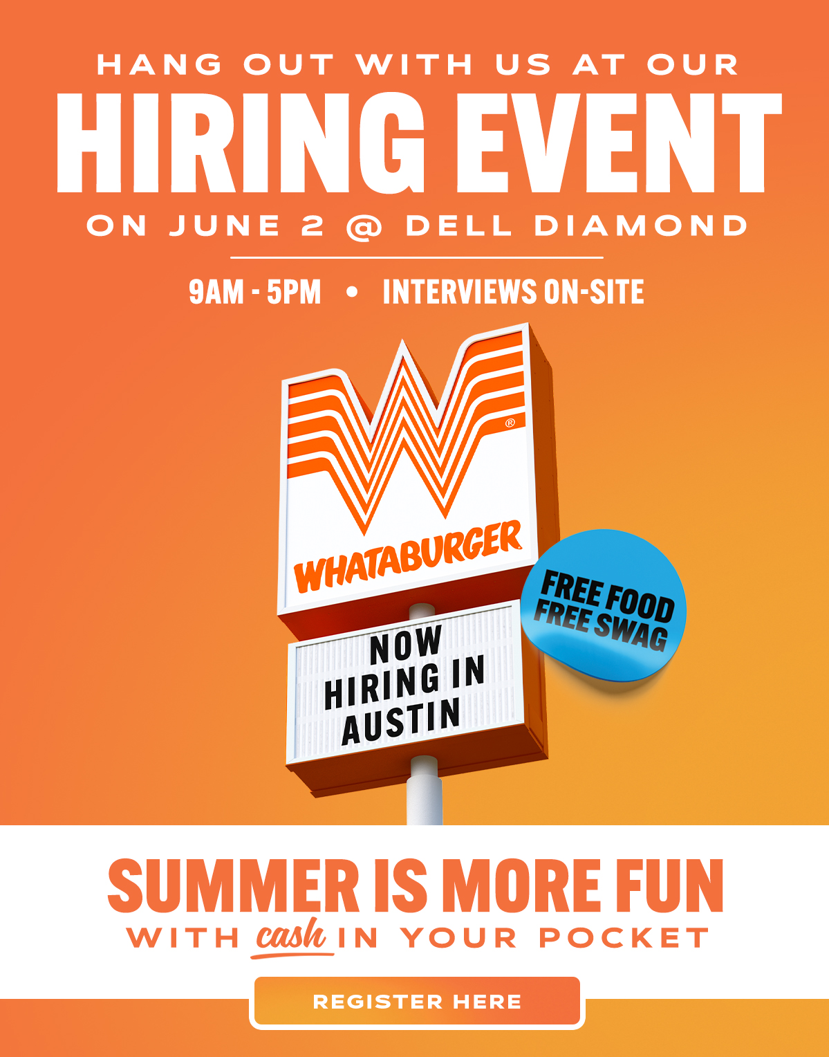 Whataburger is Hiring. Interviews on-site on June 2nd at the Dell Diamond from 9am - 5pm