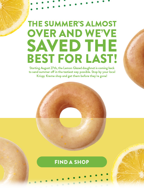Lemon Glaze is coming back! Find it in participating shops for one week only starting Monday, 8/27.