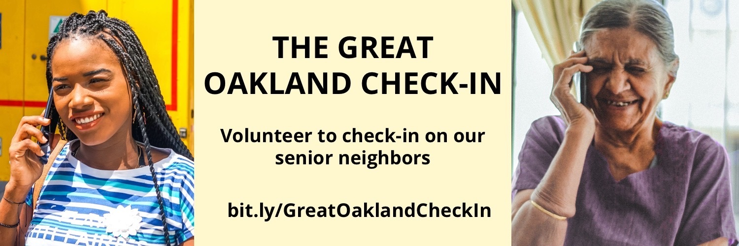 The Great Oakland Check-in: Volunteer to check-in on our neighbors