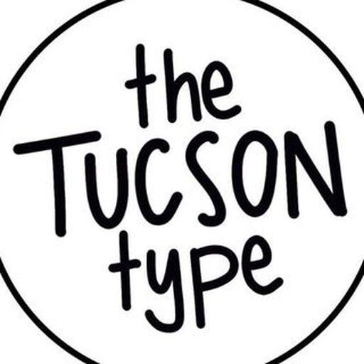 @thetucsontype Profile Picture