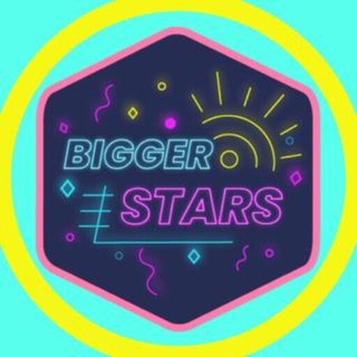 @biggerstarsweekly Profile Picture