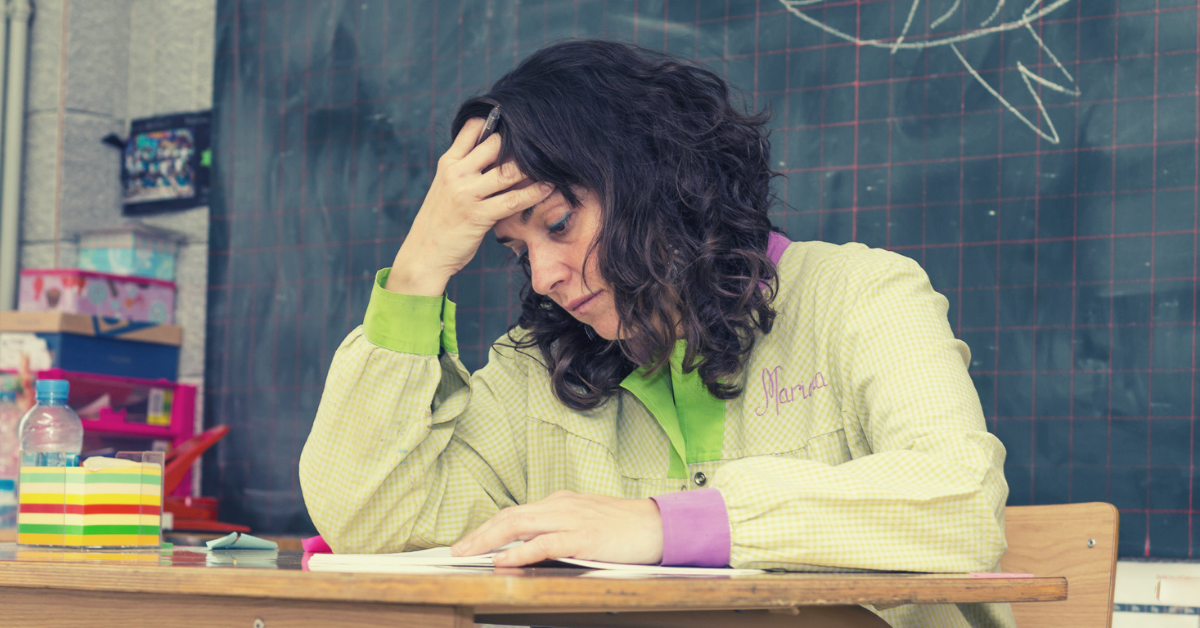 Stressed, Exhausted and Burned Out Teachers (14 Reasons Why)