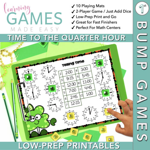 First Grade BUMP Math Game - March - Time to the Quarter Hour