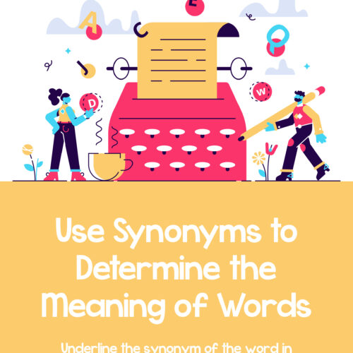 Use Synonyms To Determine The Meaning Of Words