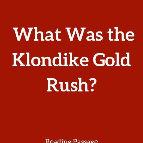 Klondike Gold Rush, Reading Passage